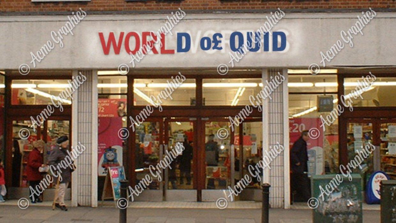 World of quid shop sign